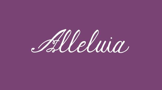 Alleluia