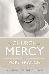The Church of Mercy by Pope Francis (book cover)