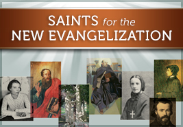 Saints for the New Evangelization PowerPoint