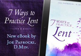 7 Ways to Practice Lent eBook by Joe Paprocki, D.Min.