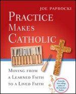 Practice Makes Catholic book cover