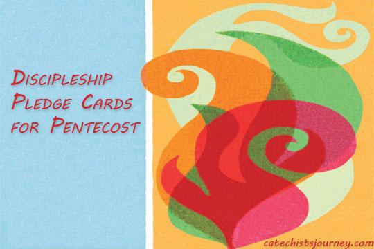 Discipleship Pledge Cards for Pentecost
