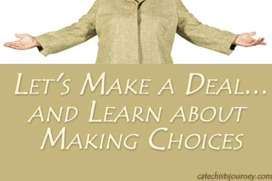 woman with arms outstretched: Let's Make a Deal and Learn about Making Choices