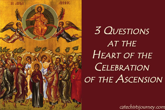3 Questions at the Heart of the Celebration of the Ascension/Ascension icon