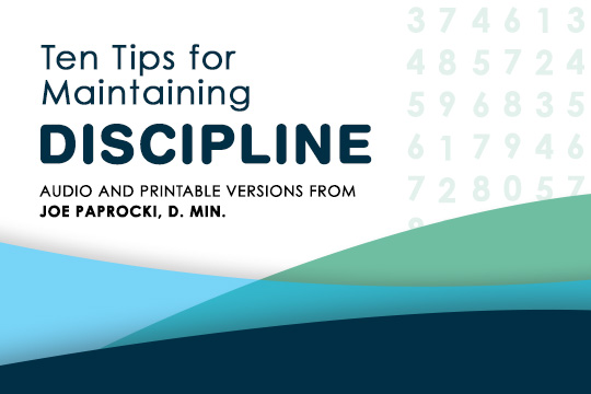10 tips for maintaining discipline