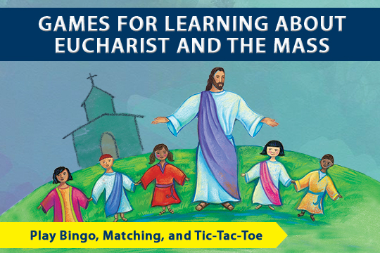 games for learning about Eucharist and the Mass