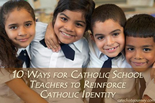 Catholic school students - 10 Ways for Catholic School Teachers to Reinforce Catholic Identity