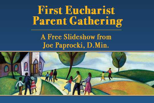 Parent Eucharist Gathering - Free Slideshow