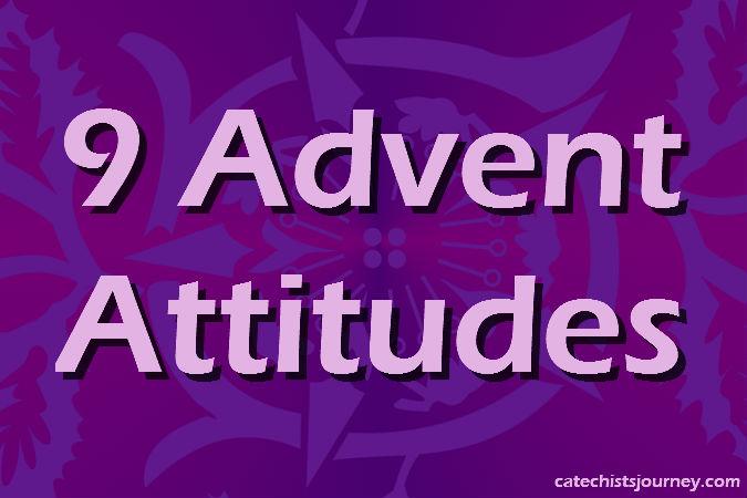 9 Advent Attitudes