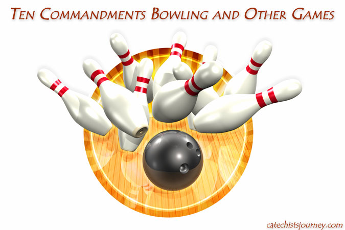 Ten Commandments Bowling and Other Games