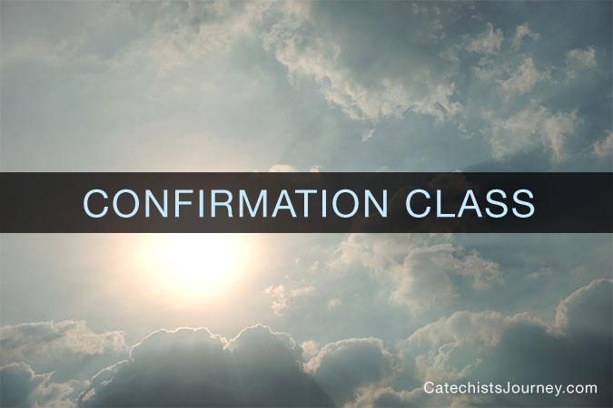 Confirmation Preparation Class