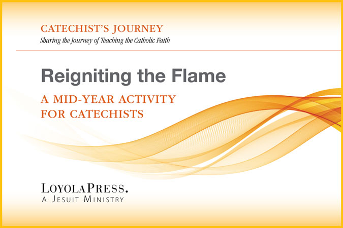 Reigniting the Flame - A Mid-Year Activity for Catechists