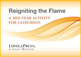 Reigniting the Flame—A Mid-Year Activity for Catechists