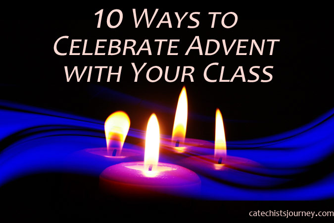 10 Ways to Celebrate Advent with Your Class - candles