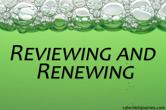reviewing and renewing