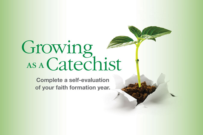 Growing as a Catechist: A Self-Evaluation for Catechists