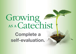 Growing as a Catechist: A Self-Evaluation