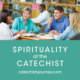 Spirituality of the Catechist: An Online Retreat for Catechists