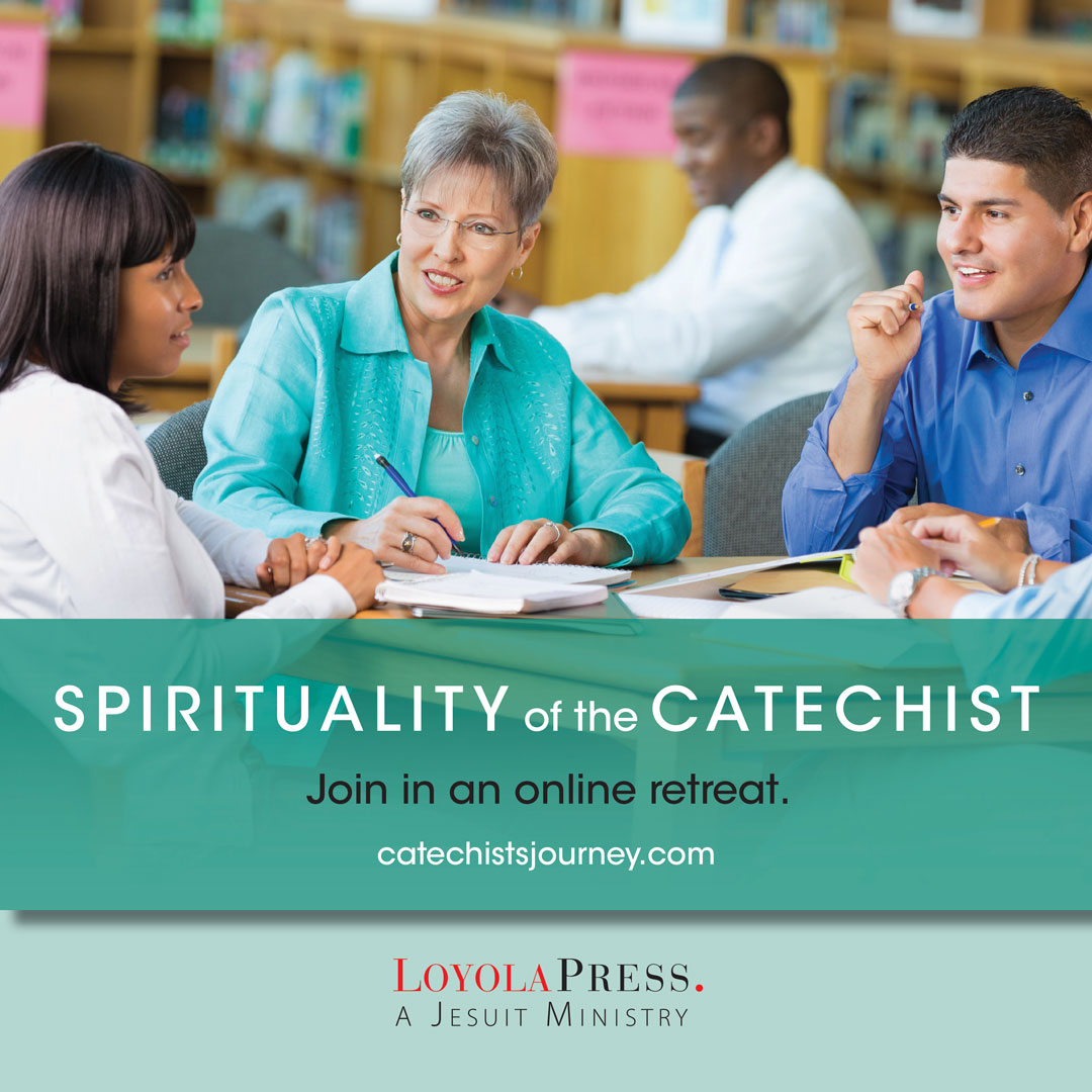 Join in the Spirituality of the Catechist: An Online Retreat for Catechists