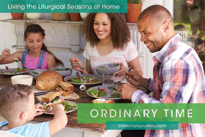 Living the Liturgical Seasons at Home: Ordinary Time - family around dinner table