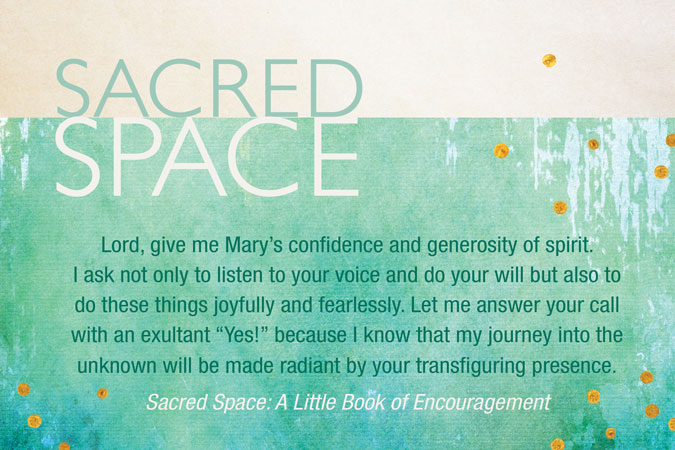 Quote from Sacred Space: A Little Book of Encouragement