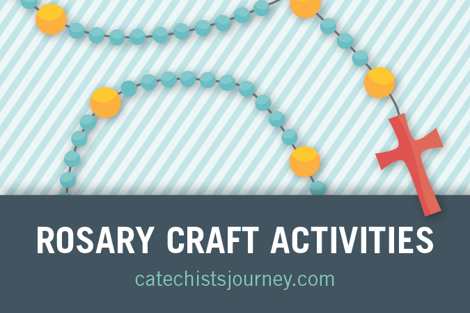 Rosary Craft Activities from Loyola Press