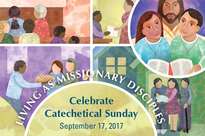 Catechetical Sunday 2017 - Living as Missionary Disciples