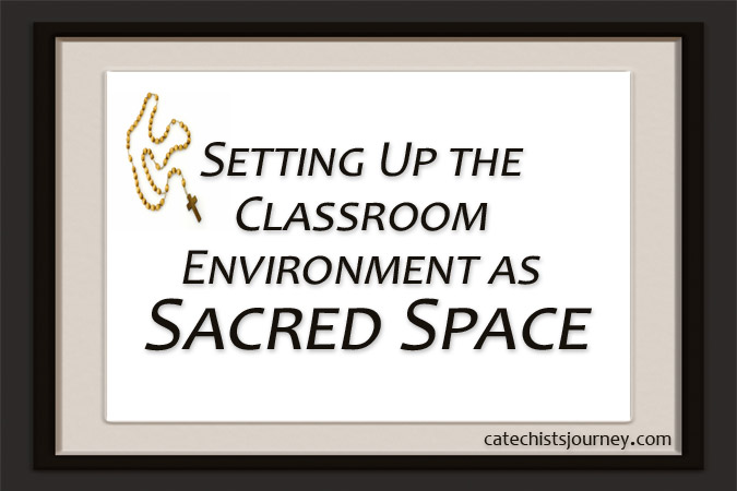 Setting Up the Classroom Environment as Sacred Space - words next to a rosary