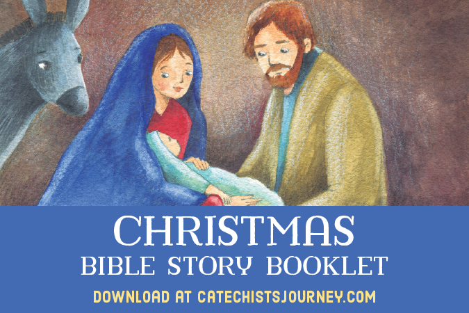 Bible Christmas Story.Christmas Bible Story Booklet Catechist S Journey