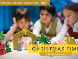 Living the Liturgical Seasons at Home - Christmas - children with Nativity scene