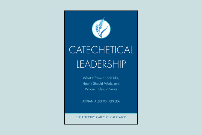 Catechetical Leadership - Effective Catechetical Leader series