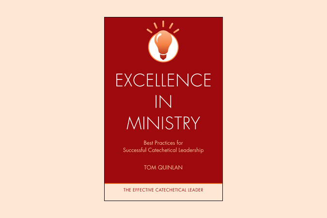 Excellence in Ministry - The Effective Catechetical Leader series