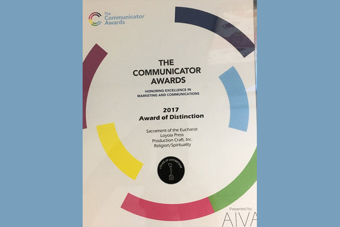 Communicator Award for Loyola Press Eucharist Video