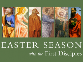 Easter Season with the First Disciples