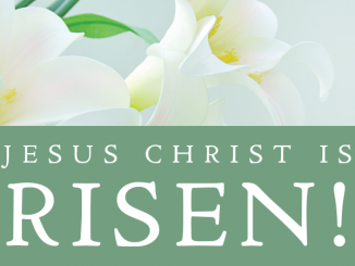 Jesus Christ is Risen! text next to lilies