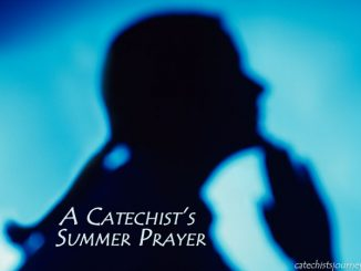 Catechist's Summer Prayer - text over silhouetted woman praying