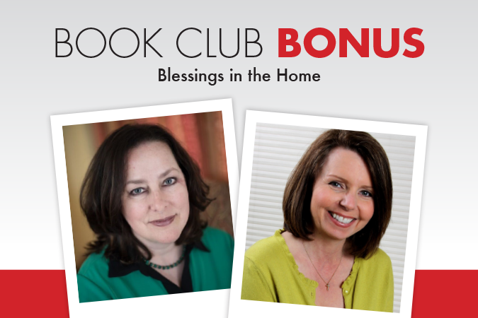Book Club Bonus: Elizabeth M. Kelly and Robin Davis - Blessings in the Home