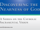 Discovering the Nearness of God: A Series on the Catholic Sacramental Vision by Joe Paprocki