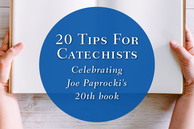 20 Tips for Catechists by Joe Paprocki