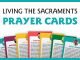 Living the Sacraments Prayer Cards