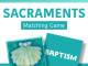 Sacraments Matching Game