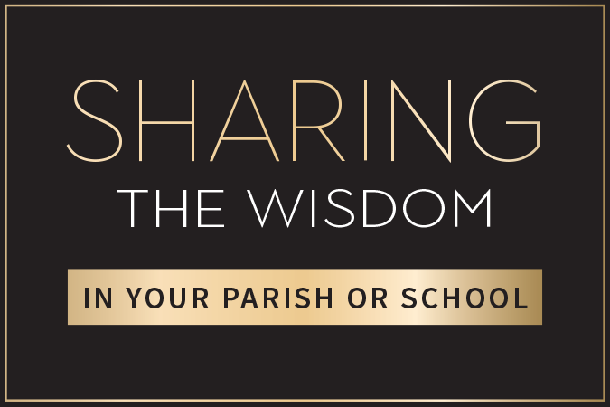 Sharing the Wisdom of Time in Your Parish or School