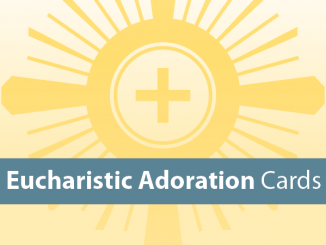 Eucharistic Adoration Cards