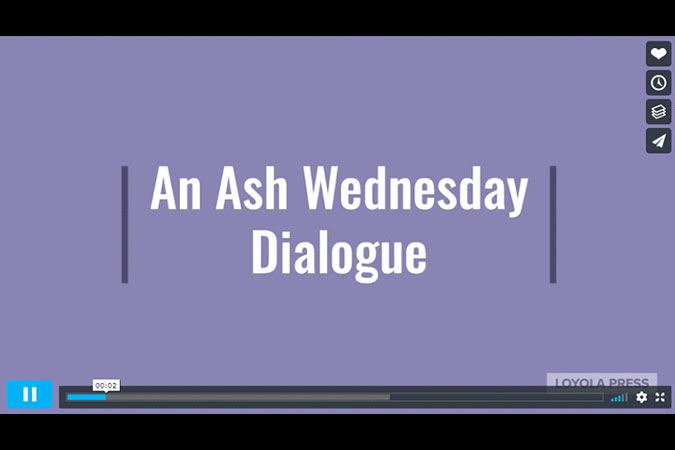 Ash Wednesday Dialogue - video screenshot