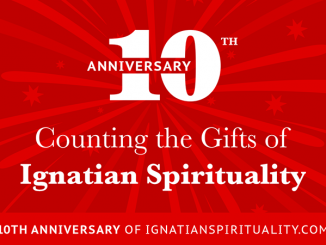 Counting the Gifts of Ignatian Spirituality