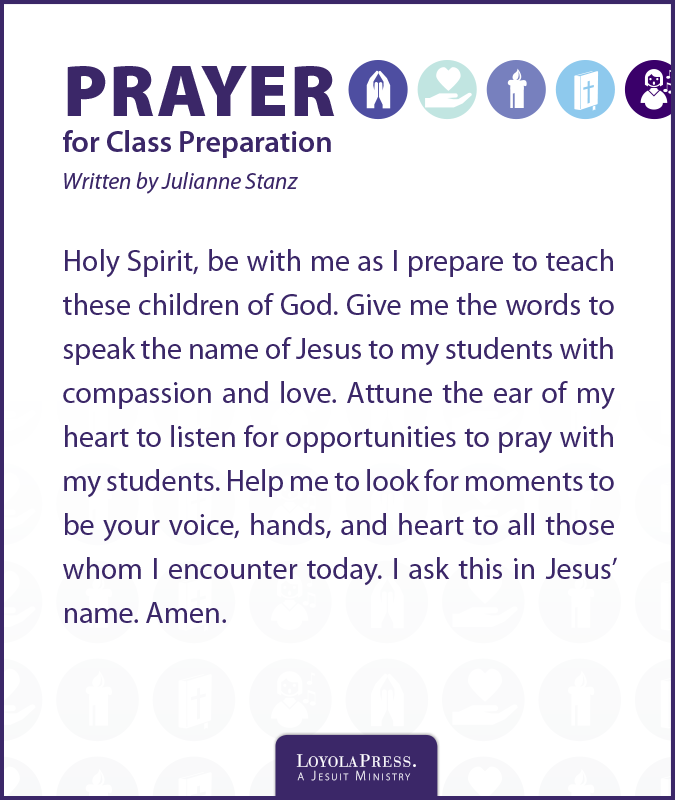 Prayer for Class Preparation by Julianne Stanz