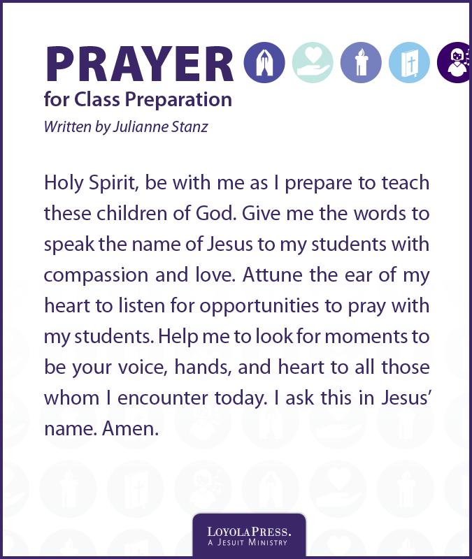 Prayer for Class Preparation by Julianne Stanz