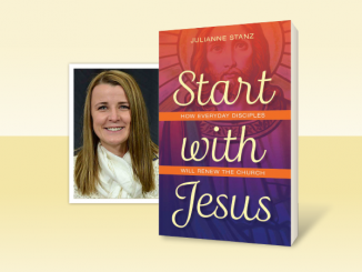 Start with Jesus by Julianne Stanz - author and book pictured