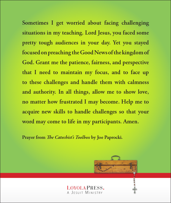 "Prayer from ""The Catechist's Toolbox"" by Joe Paprocki"