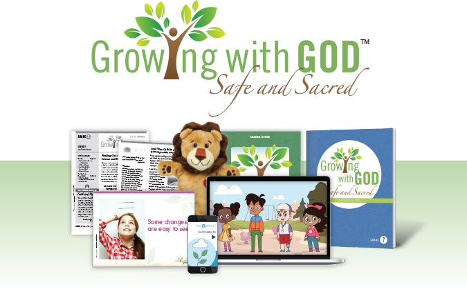 Growing with GOD: Safe and Sacred™ - child safety and family life program